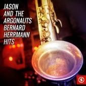 Play & Download Jason and the Argonauts (Soundtrack Hits) by Bernard Herrmann | Napster