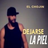 Play & Download Dejarse la Piel by El Chojin | Napster