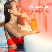 Lounge for Aperitive by Various Artists