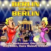 Berlin bleibt Berlin by Various Artists