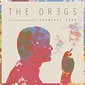 Play & Download Chemical Love by The Dregs | Napster