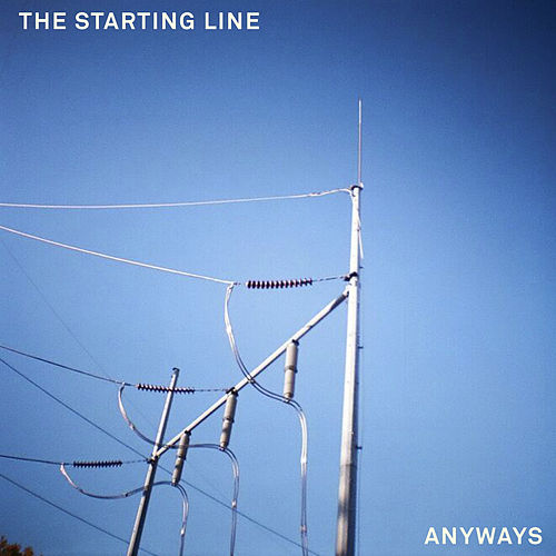 Play & Download Anyways by The Starting Line | Napster