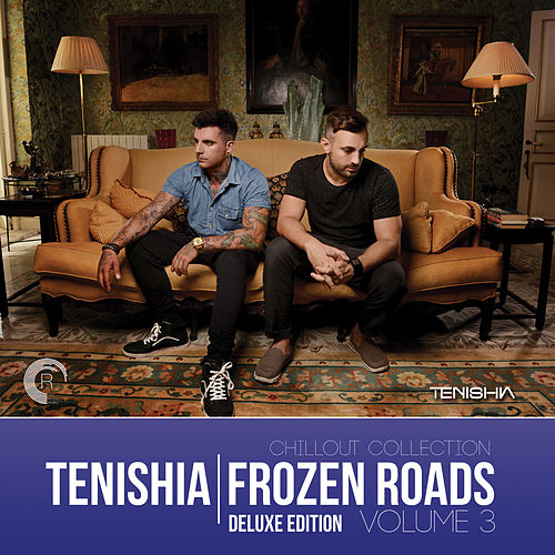 Frozen Roads, Vol. 3 (Deluxe Edition) - EP by Tenishia