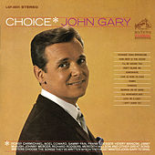 Play & Download Choice by John Gary | Napster