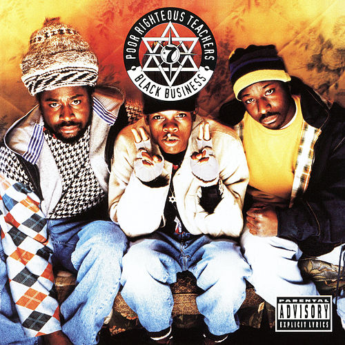 Play & Download Black Business by Poor Righteous Teachers | Napster