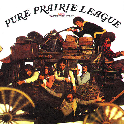 Live! Takin' the Stage by Pure Prairie League