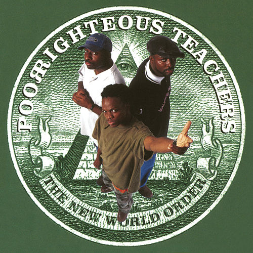 Play & Download The New World Order by Poor Righteous Teachers | Napster