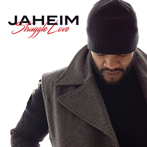 Play & Download Struggle Love by Jaheim | Napster