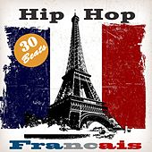 Play & Download Hip Hop  français (30 Old School Instrumental Beats) by Various Artists | Napster