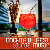 Play & Download Cocktail Best Lounge Music by Various Artists | Napster