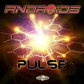 Play & Download Pulse - Single by The Androids | Napster