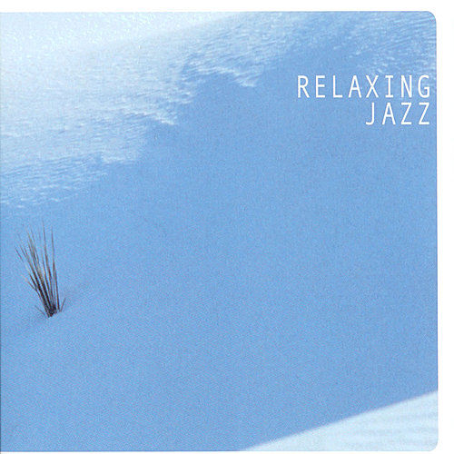 Vol. 1: Relaxing Jazz by Various Artists