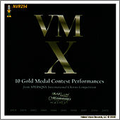 Play & Download VMX - 10 Gold Medal Contest Performances by The Vocal Majority Chorus | Napster