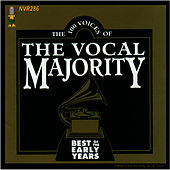 Play & Download Best of the Early Years by The Vocal Majority Chorus | Napster