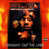 Play & Download Straight Out the Labb by Get Low Playaz | Napster
