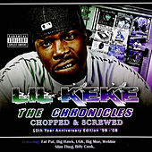 The Chronicles Chopped & Screwed by Lil' Keke