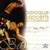 Baroque Concerts For Christmas by I Virtuosi Di Lugano