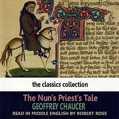 The Nun's Priest's Tale by Robert Ross