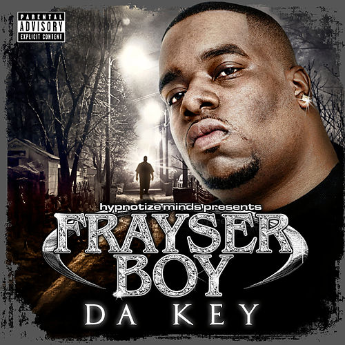 Da Key by Frayser Boy