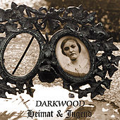 Play & Download Heimat & Jugend by Darkwood | Napster