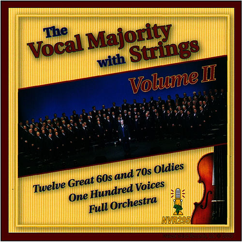 Play & Download The Vocal Majority with Strings Vol. II by The Vocal Majority Chorus | Napster