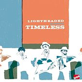 Play & Download Timeless by Lightheaded | Napster