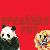 Play & Download Speakers Pop by Giant Panda | Napster