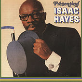 Play & Download Presenting Isaac Hayes by Isaac Hayes | Napster