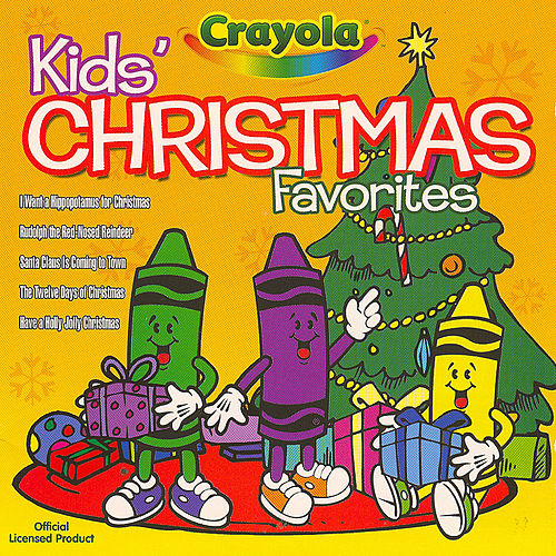 Play & Download Christmas Favorites by Crayola Kids | Napster