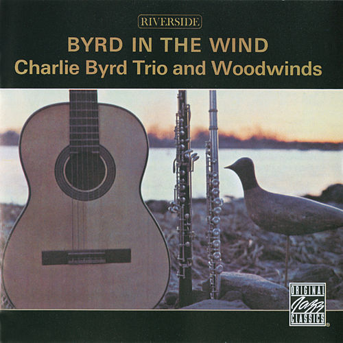 Play & Download Byrd In The Wind by Charlie Byrd | Napster