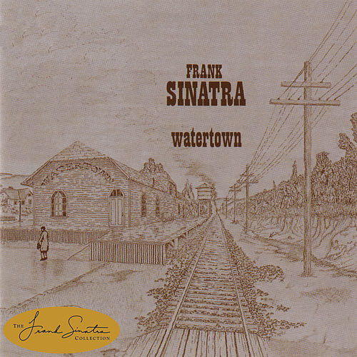 Watertown by Frank Sinatra
