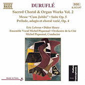 Play & Download Sacred Choral and Organ Works Vol. 2 by Maurice Durufle | Napster