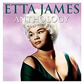 Anthology by Etta James
