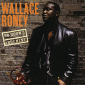 Play & Download No Room For Argument by Wallace Roney | Napster
