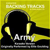 Play & Download Army (Originally Performed By Ellie Goulding) [Karaoke Version] by Paris Music | Napster