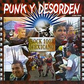 Play & Download Punk y Desorden (Rock 100% Mexicano) by Various Artists | Napster