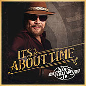 Those Days Are Gone by Hank Williams, Jr.