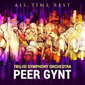 All Time Best: Peer Gynt by Tbilisi Symphony Orchestra