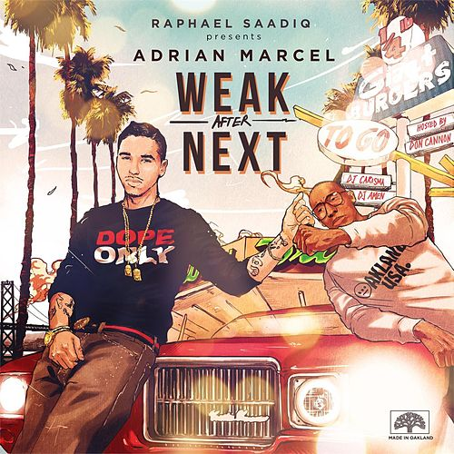 Play & Download Weak After Next Reloaded by Adrian Marcel | Napster