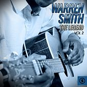 Play & Download The Legend, Vol. 2 by Warren Smith | Napster