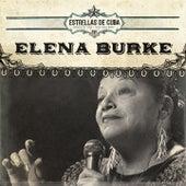 Play & Download Estrellas de Cuba by Elena Burke | Napster