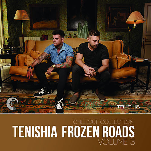 Frozen Roads, Vol. 3 - EP by Tenishia