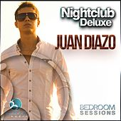 Play & Download Nightclub Deluxe Sessions By Juan Diazo - EP by Various Artists | Napster