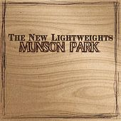 Play & Download Munson Park by The New Lightweights | Napster