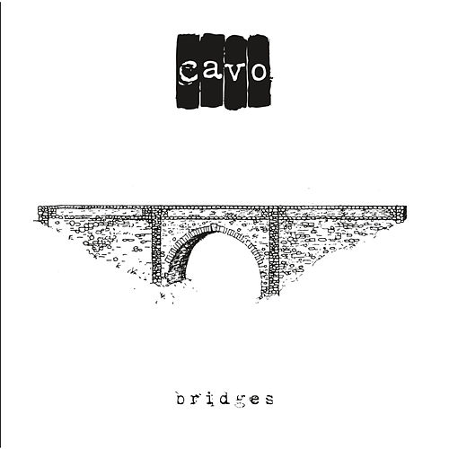 Play & Download Bridges by Cavo | Napster