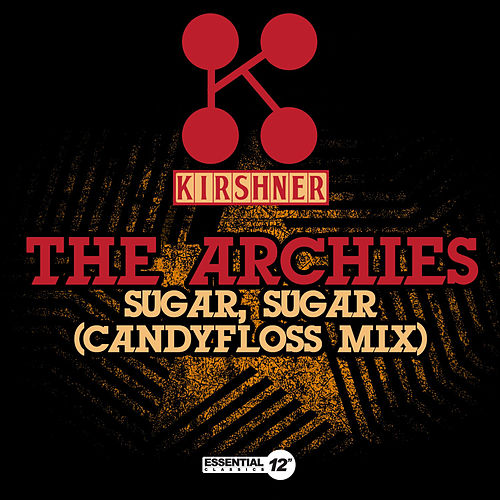 Play & Download Sugar, Sugar (Candyfloss Mix) by The Archies | Napster