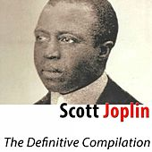 Play & Download The Definitive Compilation (Remastered) by Scott Joplin | Napster