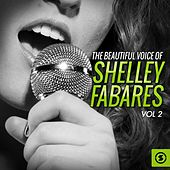 The Beautiful Voice of Shelley Fabares, Vol. 2 by Shelley Fabares