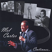 Mel Carter Continues by Mel Carter