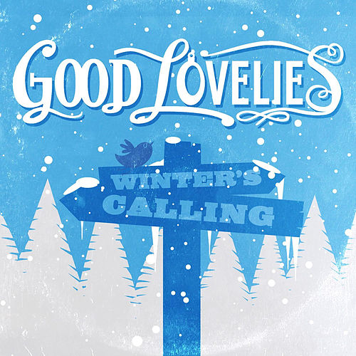 Play & Download Winter's Calling by Good Lovelies | Napster